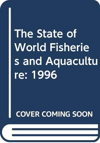 The State of World Fisheries and Aquaculture: Food and Agriculture