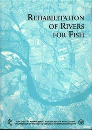 9789251040188: Rehabilitation of Rivers for Fish