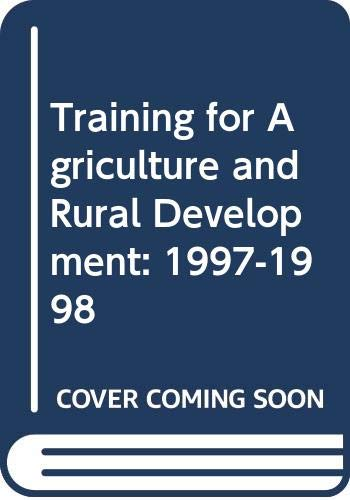 9789251041826: Training for Agriculture and Rural Development: 1997-1998