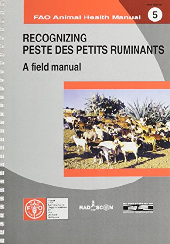 Recognizing Peste des Petits Ruminants: A Field Manual (FAO Animal Health Man.