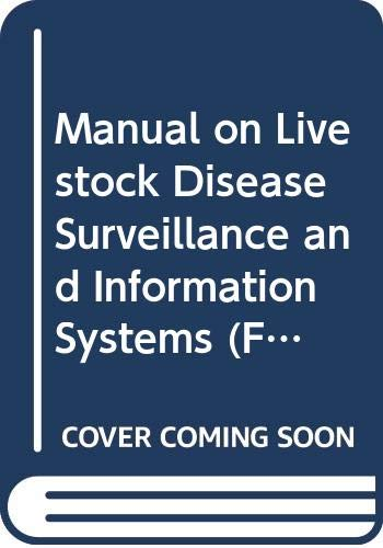 9789251043318: Manual on Livestock Disease Surveillance and Information Systems (FAO Animal Health Manual)