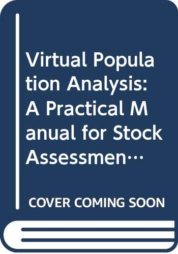 9789251045336: Virtual Population Analysis: A Practical Manual for Stock Assessment (FAO Fisheries Technical Paper)