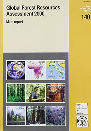 Global Forest Resources Assessment 2000 (Paperback): Food and Agriculture Organization of the ...