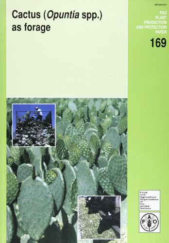 9789251047057: Cactus (Opuntia Spp.) as Forage (FAO Plant Production and Protection Paper) (FAO Plant Production and Protection Papers)