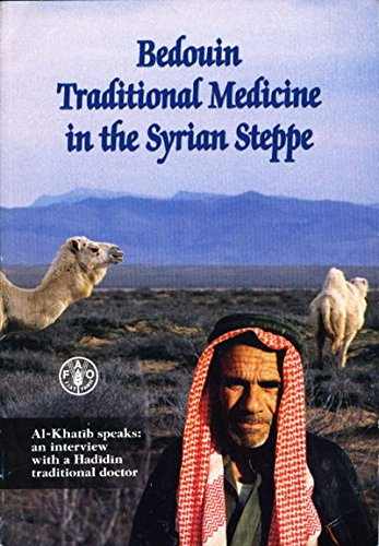 9789251047316: Bedouin Traditional Medicine in the Syrian Steppe