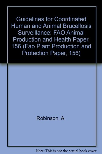 9789251049525: Guidelines For Coordinated Human and Animal Brucellosis Surveillance (FAO Animal Production and Health Papers)