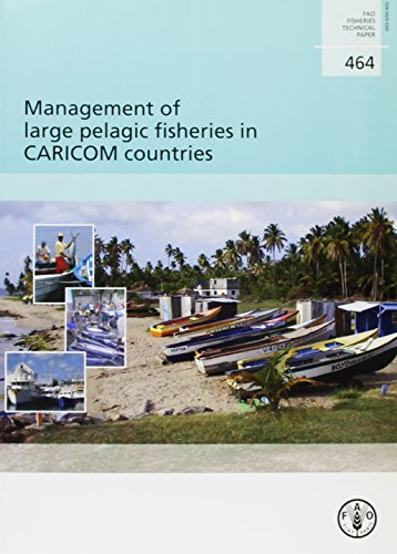 Management of Large Pelagic Fisheries in Caricom Countries (Fao Fisheries and.