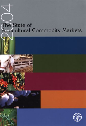 State Of Agricultural Commodity Markets 2004: Leigh, Edward