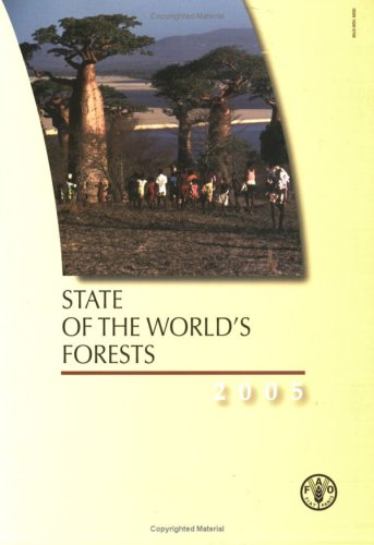 9789251051870: State of the World's Forests 2005