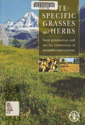 Site-specific Grasses And Herbs: Seed Production For Use For Restoration Of M.