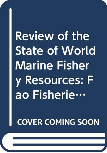 Review of the State of World Marine: Food and Agriculture