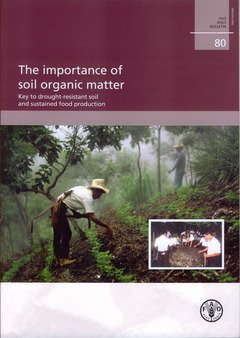 9789251053669: Importance of Soil Organic Matter: Key to Drought-resistant Food Production (Iaea Tecdoc Series)