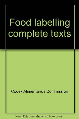 Food Labelling: Complete Texts. Joint FAO/WHO Food: Food and Agriculture