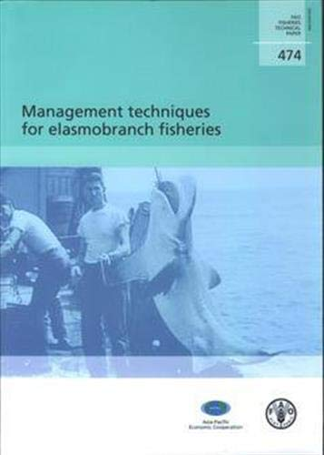 9789251054031: Management Techniques For Elasmobranch Fisheries (FAO Fisheries and Aquaculture Technical Papers)