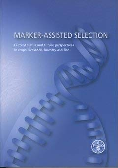 Marker-Assisted Selection. Current Status and Future Perspectives in Crops, L.