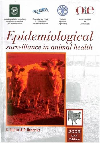 9789251057544: Epidemiological Surveillance in Animal Health