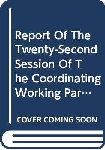 9789251057742: Report of the Twenty-Second Session of the Coordinating Working Party on Fishery Statistics: Rome, 27 February - 2 March 2007 (FAO Fisheries and Aquaculture Reports)