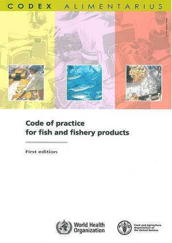 9789251059142: Code of practice for fish and fishery products (Codex Alimentarius - Joint FAO/WHO Food Standards)