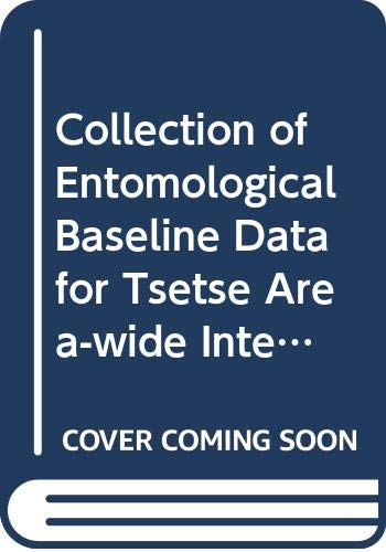 9789251061589: Collection of Entomological Baseline Data For Tsetse Area-Wide Integrated Pest Management Programmes (FAO Animal Production and Health Guidelines)