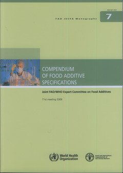 9789251063354: Compendium of Food Additive Specifications: 71st meeting 2009 (FAO JECFA Monographs)