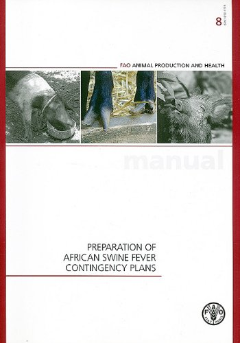 9789251064269: Preparation of African Swine Fever Contingency Plans (FAO Animal Production and Health Manuals)