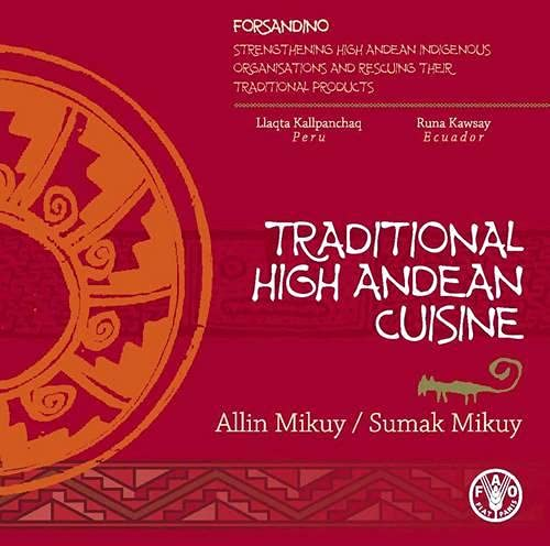 9789251065242: Traditional High Andean Cuisine