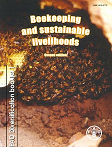 9789251070628: Beekeeping and Sustainable Livelihoods (FAO Diversification Booklets)