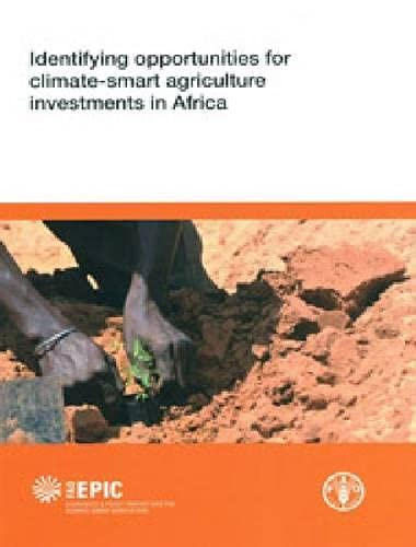 9789251071724: Identifying Opportunities For Climate-Smart Agriculture Investments In Africa