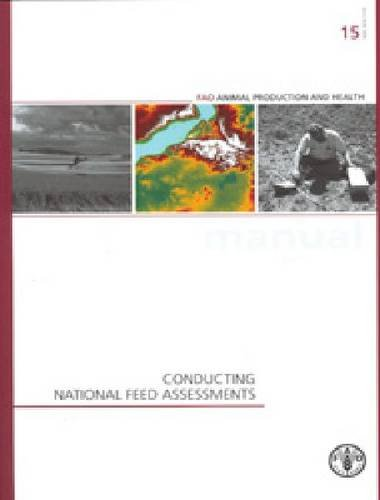 9789251073322: Conducting National Feed Assessments: FAO Animal Production And Health Manual No. 15 (FAO Animal Production and Health Manuals)