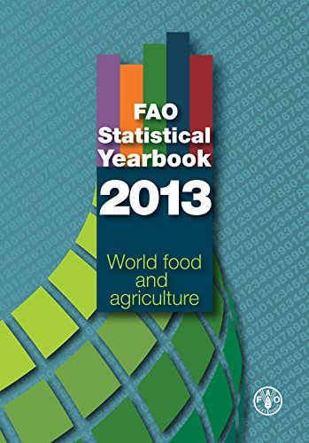 9789251073964: FAO Statistical Yearbook 2013: World food and agriculture