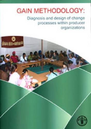 9789251074152: Gain Methodology: Diagnosis and Design of Change Processes Within Producer Organizations