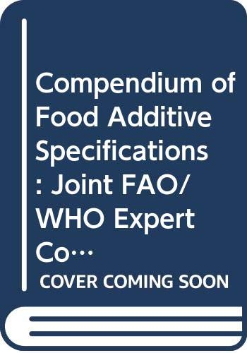 9789251089293: Compendium of Food Additive Specifications.: Joint FAO/WHO Expert Committee on Food Additives 80th Meeting 2015 (Fao Jecfa Monographs)