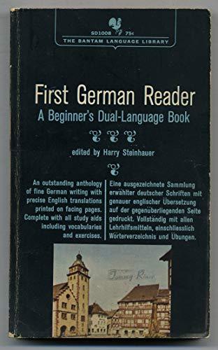 First German Reader; [a Beginner's Dual-Language Book]: steinhauer, harry