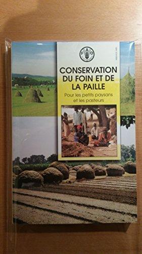 9789252044581: Conservation Du Foin Et De La Paille Pour Les Petits Paysans Et Les Pasteurs: Fre