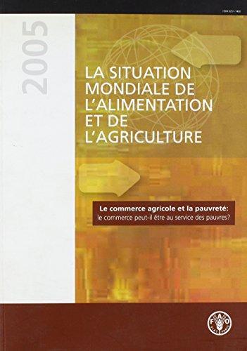 9789252053491: La Situation Mondiale De L'alimentation Et De L'agriculture 2005