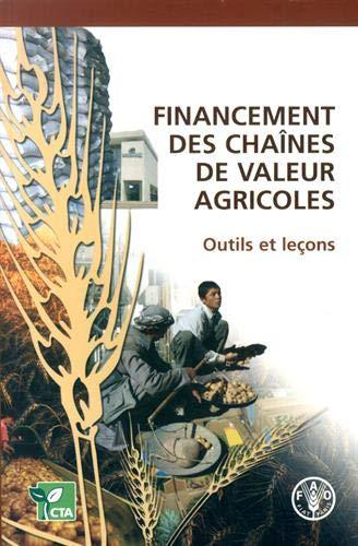 9789252062776: Financement des Chaînes de Valeur Agricoles: Outils et Leçons (French Edition)