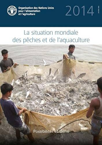 9789252082750: State of the World Fisheries and Aquaculture 2014 (French Edition)