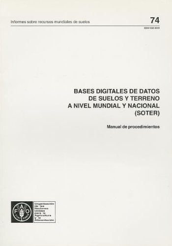 Bases Digitales de Datos de Suelos y: Food and Agriculture