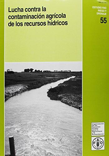 Lucha Contra La Contaminacion Agricola de Los: Food and Agriculture