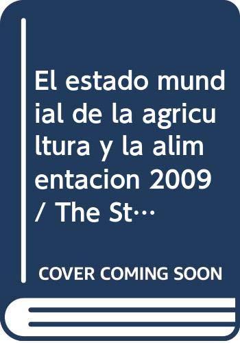 9789253062157: El Estado Mundial de la Agricultura y la Alimentación 2009: La Ganadería, A Examen (Spanish Edition)