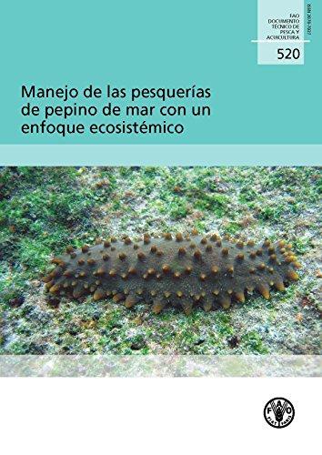 9789253064892: Manejo de Las Pesquerías de Pepino de Mar Con Un Enfoque Ecosistémico (FAO Documentos Técnicos de Pesca y Acuicultura) (Spanish Edition)