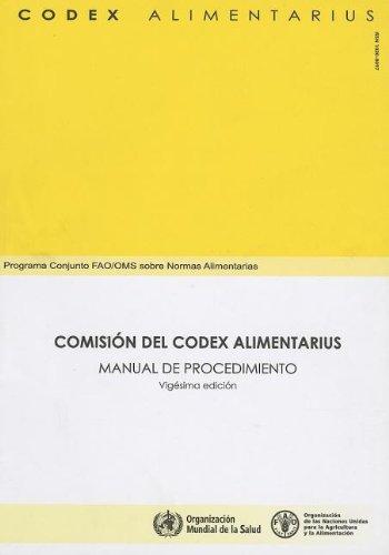 Comisión del Codex Alimentarius: Manual de procedimiento (Codex Alimentarius - Programa Conjunto ...
