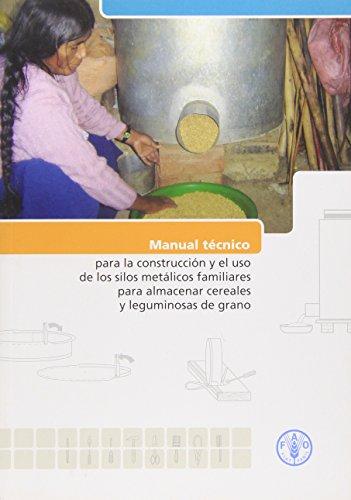Manual Tà cnico Para la Construccià n: Food and Agriculture