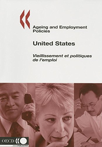 9789264009592: Ageing and Employment Policies: United States
