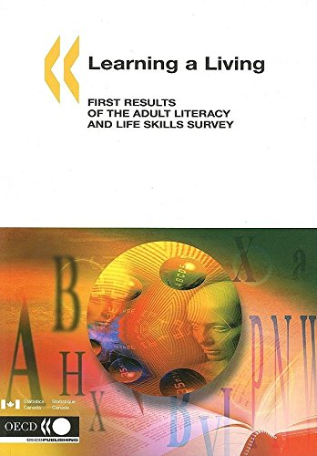 9789264010383: Learning a Living: First Results of the Adult Literacy and Life Skills Survey