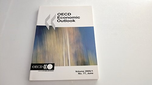 Oecd Economic Outlook June 2005 (O E C D Employment Outlook)
