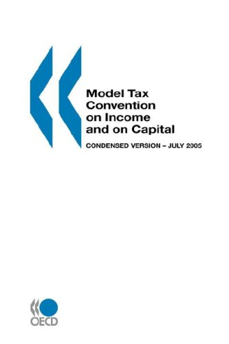 Model Tax Convention on Income and on: OECD. Published by