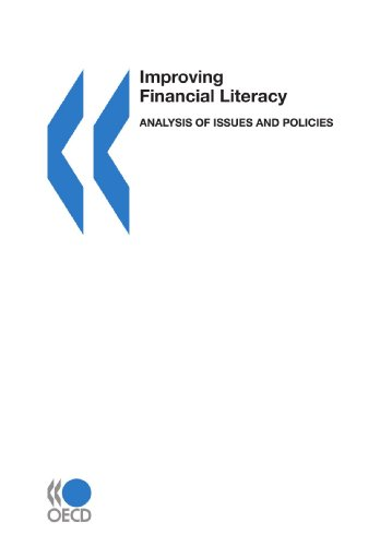 Improving Financial Literacy: Analysis of Issues and Policies: Organisation for Economic ...