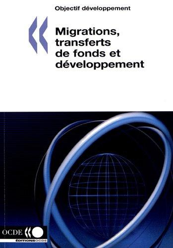 Migrations, Transferts de Fonds et Developpement (Paperback)