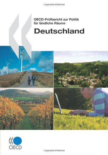 OECD-Pr?fbericht zur Politik f?r l?ndliche R?ume : Deutschland (German Edition): Organisation for ...